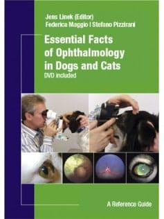 Essential Facts of Ophthalmology in Dogs and Cats DVD included
